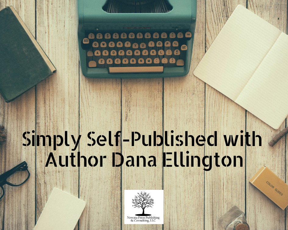 Simply Self-Published with Author Dana Ellington