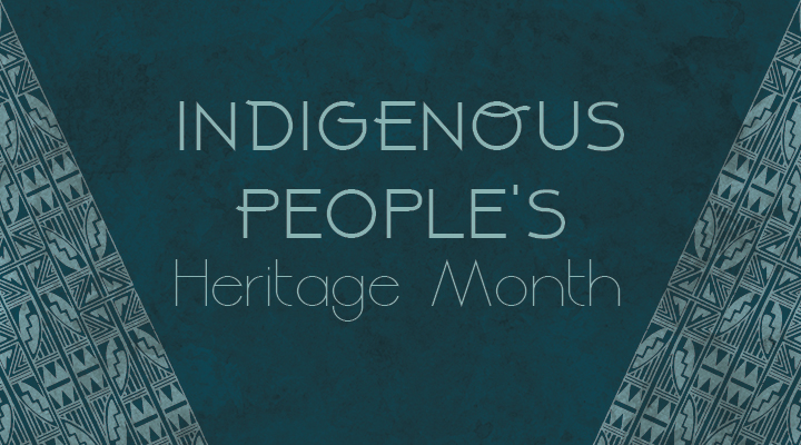 turquoise background with traditional indigenous blanket patterns and text that reads: Indigenous People's Heritage Month