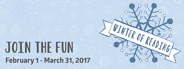 Winter of Reading - Join the Fun February 1- March 31, 2017