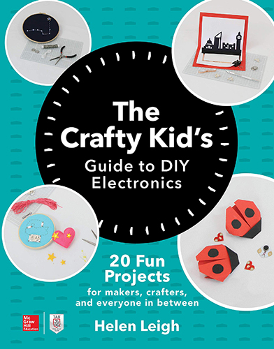 Cover of the book Crafty Kid's Guide to Electronics