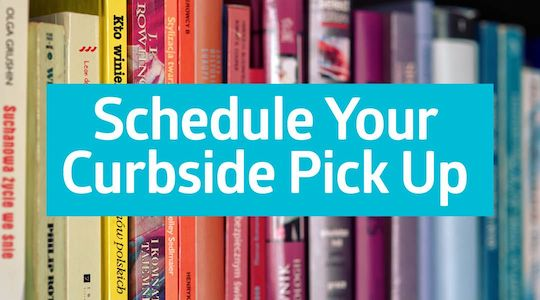 Schedule your curbside pickup