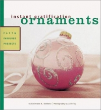 instant gratification ornaments