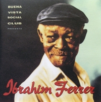 Cover of an album by Cuban artist Ibrahim Ferrer