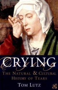 "Cover of ""Crying: A Natural and Cultural History,"" available from the Denver Public Library"