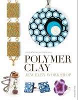 Polymer Clay Jewelry Workshop book cover