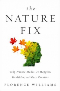 cover: The Nature Fix by Florence Williams