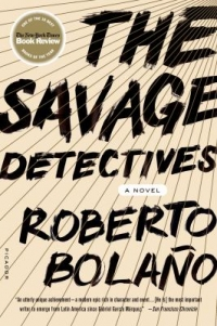 Cover: The Savage Detectives by Roberto Bolano