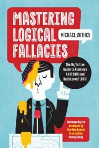 Mastering Logical Fallacies book cover