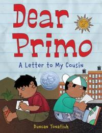 "Cover of ""Dear Primo"" available from DPL."