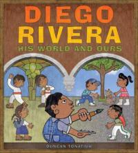 "Cover of ""Diego Rivera: His World and Ours,"" available from DPL."