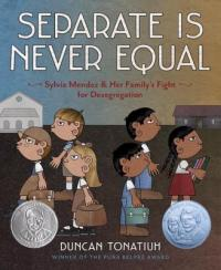 "Cover of ""Separate is Never Equal,"" available from DPL."