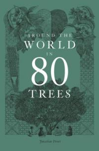 Around the World in 80 Trees book jacket
