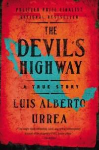 "Cover of ""The Devil's Highway,"" available at DPL."