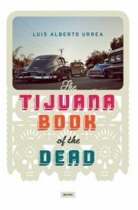 "Cover of ""The Tijuana Book of the Dead,"" available from DPL."