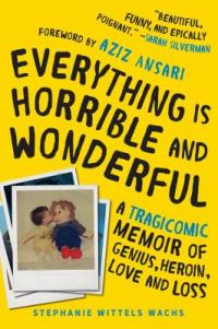 cover: everything is horrible and wonderful