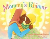 "Cover of the book ""Mommy's Khimar,"" available at DPL."