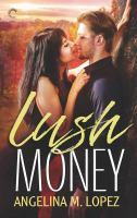 Lush Money cover