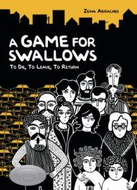 "Cover of the book ""A Game for Swallows,"" available as an ebook from the Denver Public Library"