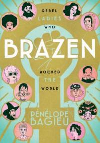 "Cover of ""Brazen,"" available as an ebook from the Denver Public Library"
