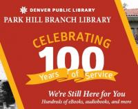 Denver public library park hill branch library celebrating 100 years of service