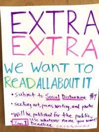 "hand-written poster with purple, pink, and green text reading ""extra extra we want to read all about it"" that invites submissions to social distanzine"