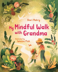 cover: my mindful walk with grandma