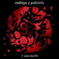 "Rodrigo y Gabriela's album, ""9 Dead Alive,"" available from DPL"