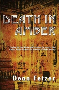 Cover art for Dean Fetzer's book, Death in Amber