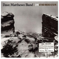 Dave Matthews Band: Live at Red Rocks