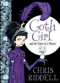 Front Jacket Cover for Ghost Girl and the Ghost of a Mouse by Chris Riddell