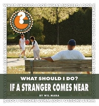 If a Stranger comes Near