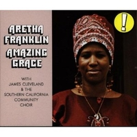 Amazing Grace, featuring James Cleveland and songs by Thomas Dorsey