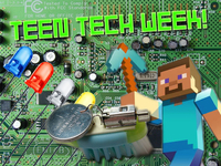 Teen Tech Week is full of geeky goodness.