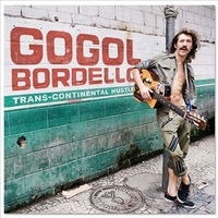 "Gogol Bordello's ""Trans-Continental Hustle,"" available from DPL"