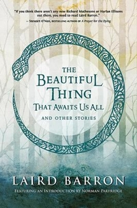 book cover of The Beautiful Thing That Awaits Us All