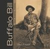 Buffalo Bill: Scout, Showman, Visionary