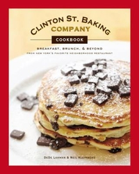 Clinton St. Baking Company Cookbook; Breakfast, Brunch & Beyond Cover