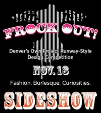 Frock Out: Sideshow. November 2010