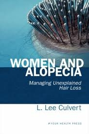 Women and Alopecia: Managing Unexplained Hair Loss