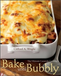 Bake Until Bubbly, by Clifford A. Wright