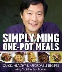 Simply Ming One-Pot Meals, by Ming Tsai