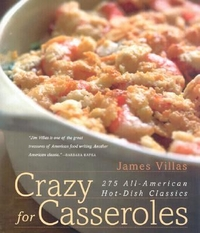 Crazy for Casseroles, by James Villas