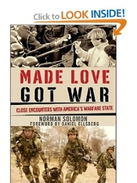 Made Love Got War by Norman Solomon