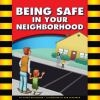 Being Safe In Your Neighborhood