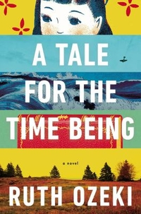 Book Cover Image: A Tale for the Time Being