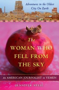 The Woman Who Fell From the Sky: An American journalist in Yemen cover
