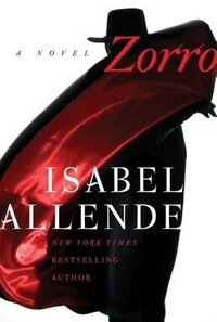 "Cover of Isabel Allende's novel ""Zorro"""