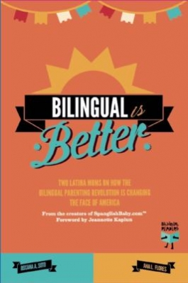 "Cover of ""Bilingual is Better,"" available from DPL"