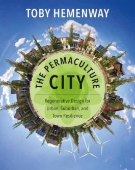 Cover of The Permaculture City by Toby Hemenway