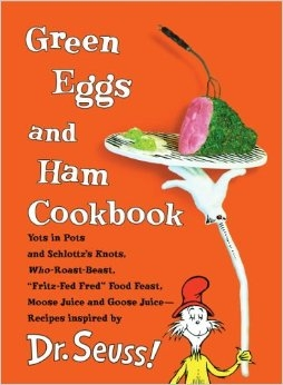 Green Eggs and Ham Cookbook